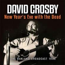 David Crosby: New Year's Eve With The Dead: The Oakland Broadcast 1986, CD
