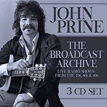 John Prine: The Broadcast Archive: Live Radio Shows, 3 CDs