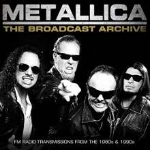Metallica: The Broadcast Archive: FM Radio Transmissions From The 80s & 90s, 3 CDs