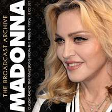 Madonna: The Broadcast Archive: Classic Radio Transmissions From The 1980s & 1990s, 3 CDs