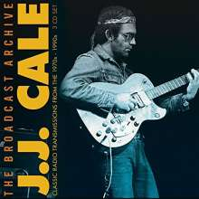 J.J. Cale: The Broadcast Archive: Classic Radio Transmissions, 3 CDs