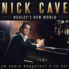 Nick Cave & The Bad Seeds: Huxley's New World: FM Radio Broadcast 2004, 2 CDs