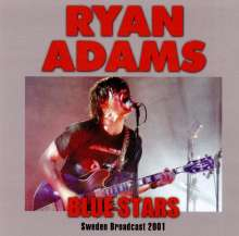 Ryan Adams: Blue Stars: Sweden Broadcast 2001, CD