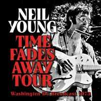 Neil Young: Time Fades Away: Washington DC Broadcast 1973, CD