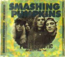 The Smashing Pumpkins: Pure Acoustic: Unplugged & More, CD