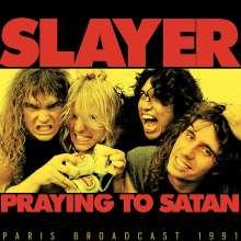 Slayer: Praying To Satan: Paris Broadcast 1991, CD