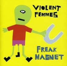 Violent Femmes: Freak Magnet, CD