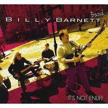 Billy Barnett: Its Not Enuff, CD