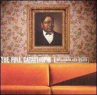 William Lee Ellis: Full Catastrophe, CD