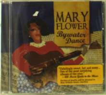 Mary Flower: Bywater Dance, CD