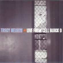 Tracy Nelson: Live From Cell Block D 2002, CD