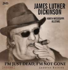 Jim Dickinson  (aka James Luther Dickinson): I'm Just Dead,I'm Not Gone (Lazarus Edition), CD