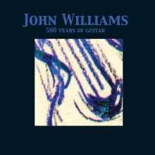 John Williams: 500 Years Of Guitar, CD