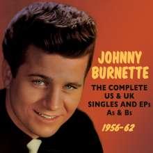 Johnny Burnette: The Complete US & UK Singles & EPs & As & Bs 1956-62, 2 CDs