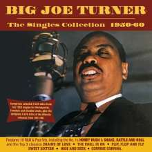 Big Joe Turner (1911-1985): The Singles Collection 1950 - 1960, 2 CDs