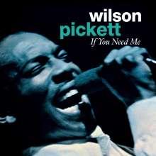 Wilson Pickett: If You Need Me, CD