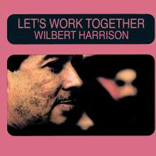 Wilbert Harrison: Let's Work Together, CD