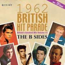 British Hit Parade 1962: Britain´s Greatest Hits Vol. 11:  The B Sides Part 2 (May - September), 4 CDs