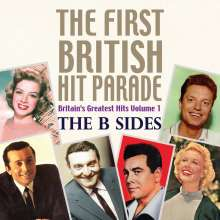 The First British Hit Parade: Britain's Greatest Hits Volume 1 - The B Sides, CD
