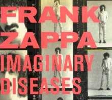 Frank Zappa (1940-1993): Imaginary Diseases, CD