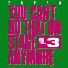 Frank Zappa (1940-1993): You Can't Do That On Stage Anymore Vol. 3, 2 CDs