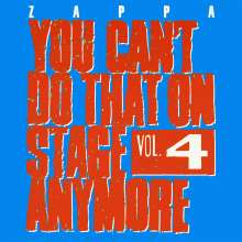 Frank Zappa (1940-1993): You Can't Do That On Stage Anymore Vol. 4, 2 CDs