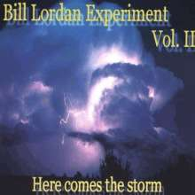 Bill Experiment Lordan: Here Comes The Storm, CD