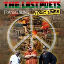 The Last Poets: Transcending Toxic Times, 2 CDs