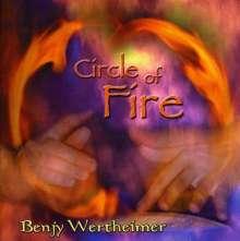Benjy Wertheimer: Circle Of Fire, CD