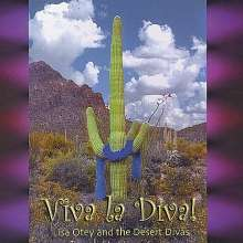 Lisa Otey & Desert Divas: Viva La Diva, CD