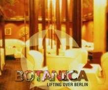 Botanica: Lifting Over Berlin, Maxi-CD