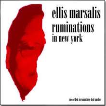 Ellis Marsalis (geb. 1934): Ruminations In New York, DVD-Audio