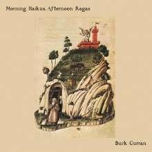 Buck Curran: Morning Haikus Afternoon Ragas, LP