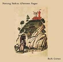 Buck Curran: Morning Haikus, Afternoon Ragas, CD