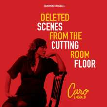 Caro Emerald (geb. 1981): Deleted Scenes From The Cutting Room Floor, CD