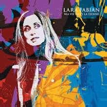 Lara Fabian: Ma Vie Dans La Tienne, CD