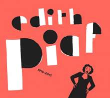 "Edith Piaf (1915-1963): 100ème Anniversaire (Limited Edition), 20 CDs und 1 Single 10"""