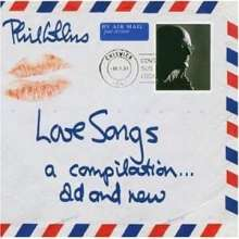 Phil Collins: Love Songs - A Compilation ... Old And New, 2 CDs