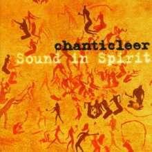 Chanticleer - Sound in Spirit, CD