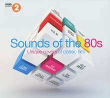 BBC Radio 2: Sounds Of The 80s - Unique Covers Of Classic Hits, 2 CDs