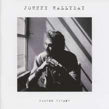 Johnny Hallyday: Rester Vivant, CD