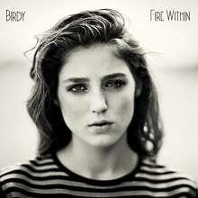 Birdy (Jasmine van den Bogaerde): Fire Within, 2 LPs