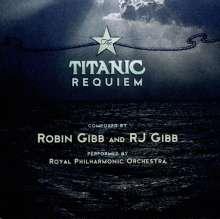 Robin & RJ Gibb (geb.1949 & 1983): Titanic Requiem, CD