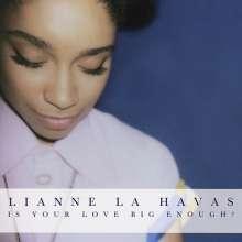 Lianne La Havas: Is Your Love Big Enough?, CD