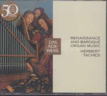 Herbert Tachezi - Renaissance and Baroque Organ Music, 3 CDs