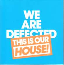 We Are Defected. This Is Our House!, 4 CDs