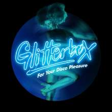 Glitterbox: For Your Disco Pleasure, 2 CDs