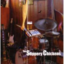 Slippery Chickens: Slippery Chickens, CD