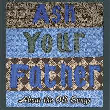 Ask Your Father: About The Old Songs, CD