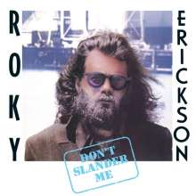 Roky Erickson: Don't Slander Me, CD